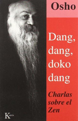 Dang, Dang, Doko, Dang (Sabiduria Perenne) por Osho