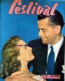 FESTIVAL [No 50] - GLENN FORD ET JANET LEIGH - GARY COOPER DANS LES CONQUERANTS D'UN NOUVEAU MONDE.