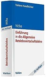 Einführung in die Allgemeine Betriebswirtschaftslehre (Vahlens Handbücher der Wirtschafts- und Sozialwissenschaften)