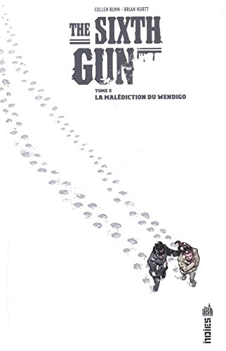 The Sixth Gun Tome 5