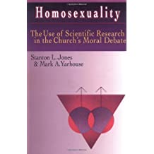 Homosexuality: Exploring the Intersection of Psychology & Theology: The Use of Scientific Research in the Church's Moral Debate