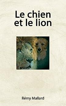 Le chien et le lion (Manège t. 11) par [Mallard, Rémy]