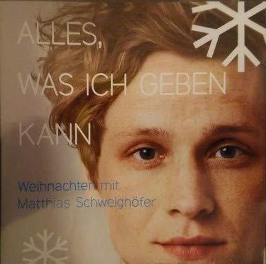 Alles was ich geben kann - Weihnachten mit Matthias Schweighöfer