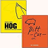 Pitt Cue Co. - The Cookbook and Hog Collection 2 Books Bundle (Pitt Cue Co. - The Cookbook,Hog: Proper pork recipes from the snout to the squeak)