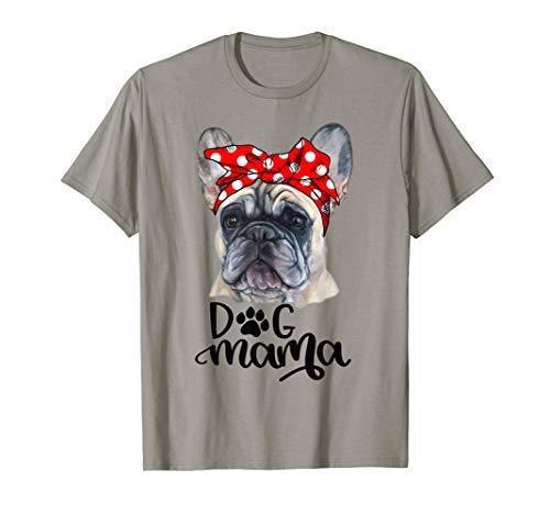 Hundermutter T-Shirt der französischen Bulldogge Hundemutter - Bulldogge T-shirt Tee