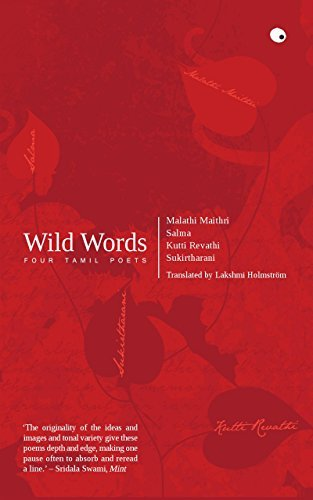 wild-words-four-tamil-poets-by-lakshmi-holmstrom-2015-11-24