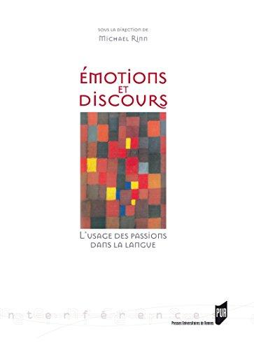 Émotions et discours: L'usage des passions dans la langue