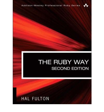 [ THE RUBY WAY (ADDISON-WESLEY PROFESSIONAL RUBY) - NEWER VERSION AVAILABLE [ THE RUBY WAY (ADDISON-WESLEY PROFESSIONAL RUBY) - NEWER VERSION AVAILABLE ] BY FULTON, HAL ( AUTHOR )OCT-25-2006 PAPERBACK ] The Ruby Way (Addison-Wesley Professional Ruby) - Newer Version Available [ THE RUBY WAY (ADDISON-WESLEY PROFESSIONAL RUBY) - NEWER VERSION AVAILABLE ] By Fulton, Hal ( Author )Oct-25-2006 Paperback By Fulton, Hal ( Author ) Oct-2006 [ Paperback ] (Fulton Ruby Hal)