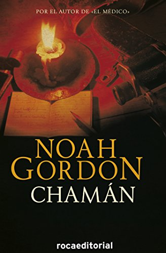 Chamán (Trilogía Rob J. Cole) par Noah Gordon