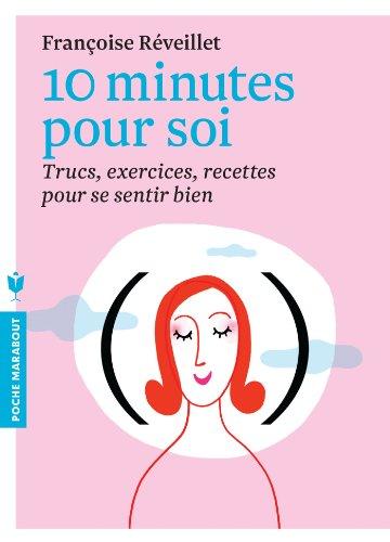 10 minutes pour soi