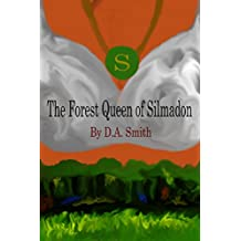 The Forest Queen of Silmadon