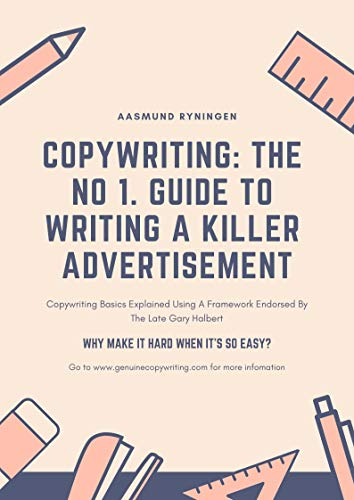 Copywriting: The No. 1 Guide To Writing A Killer Effective Advertisement (English Edition)