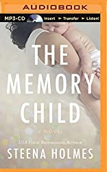 The Memory Child by Steena Holmes (2014-04-29)