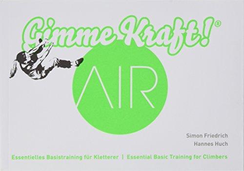 Gimme Kraft! Air Effektives Klettertraining