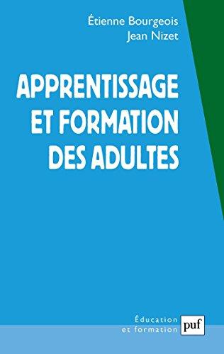 Apprentissage et formation des adultes (Formation permanente éducation adultes) par Jean Nizet