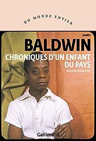 Chroniques d'un enfant du pays par James Baldwin
