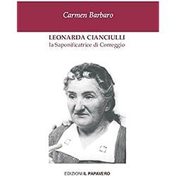 Leonarda Cianciulli. La saponificatrice di Correggio
