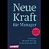 Neue Kraft für Manager: Strategien für mehr Energie in der Führungsrolle