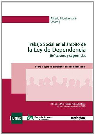 Trabajo Social En El Ambito De La (Sobre el ejercicio profesional del Trabajador Social) de Alfredo Hidalgo Lavié (Redactor) (20 feb 2010) Tapa blanda
