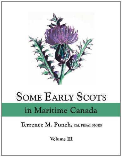 some-early-scots-in-maritime-canada-volume-iii-by-terrence-m-punch-2012-01-30