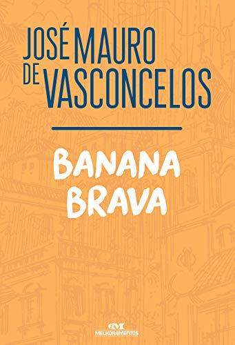 Banana Brava (Portuguese Edition)