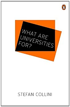 What are Universities For? par [Collini, Stefan]