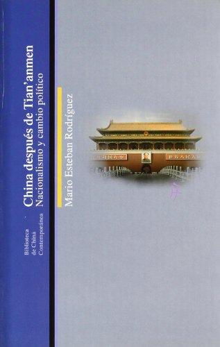 China después de Tian´anmen (Biblioteca China Contempor)