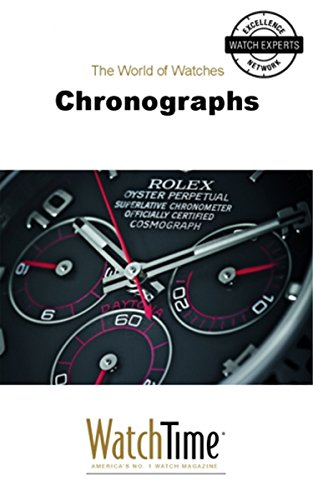 Chronographs: Guidebook for luxury watches (English Edition)