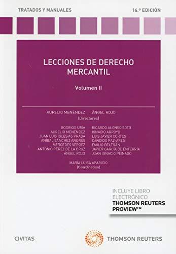 Lecciones de Derecho Mercantil - Volumen II (+ E-book) (Tratados y Manuales de Derecho) por Aurelio Menéndez Menéndez
