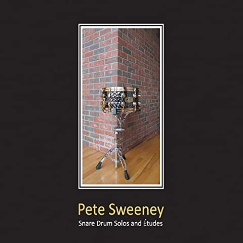 Snare Drum Solos & Etudes by Pete Sweeney