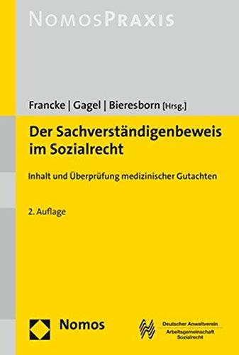Der Sachverständigenbeweis im Sozialrecht: Inhalt und Überprüfung medizinischer Gutachten (Medizinische überprüfung)