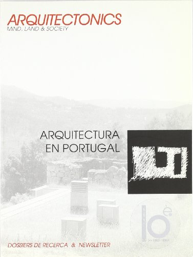 Arquitectura en Portugal (Arquitectònics newsletter) por Josep Muntañola Thornberg