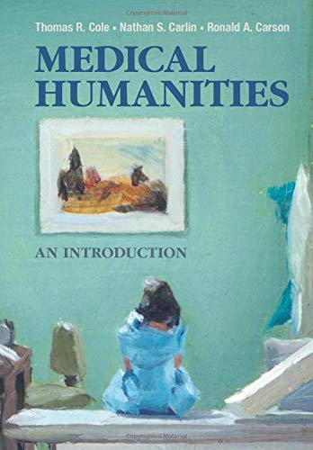 Medical Humanities: An Introduction (Humanities Medical)