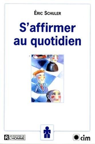 S'AFFIRMER AU QUOTIDIEN