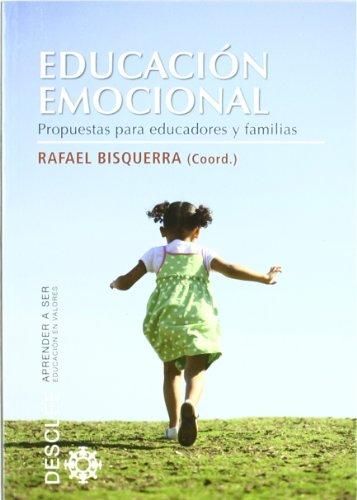 Educación emocional: Propuestas para educadores y familias (Aprender a ser)