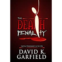 The Death Penalty: Capital Punishment in the USA (Criminal Justice) (English Edition)