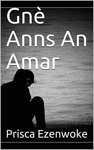 Gnè Anns An Amar (Scots Gaelic Edition)