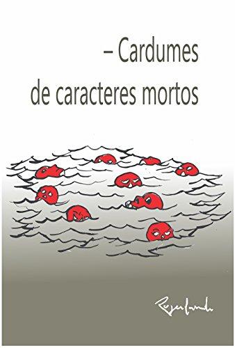 – Cardumes de caracteres mortos (Portuguese Edition) por Rogerlando Cavalcante