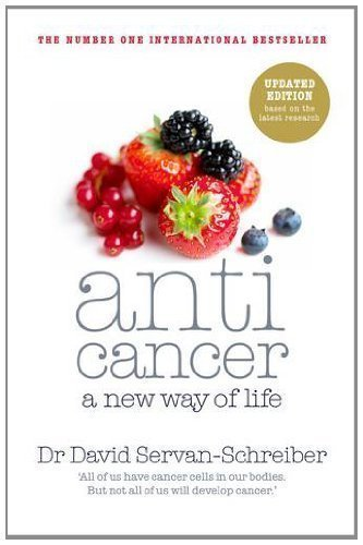 Anticancer: A New Way of Life by Servan-Schreiber, David Re-issue Edition (2011)