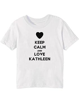 Keep Calm And Love Kathleen Bambini Unisex Ragazzi Ragazze T-Shirt Maglietta Bianco Maniche Corte Tutti Dimensioni...