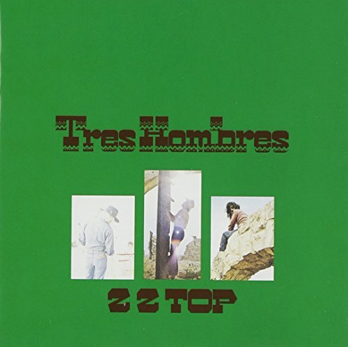 Tres Hombres by ZZ Top (2006-02-28)