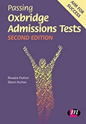 Passing Oxbridge Admissions Tests (Student Guides to University Entrance Series)