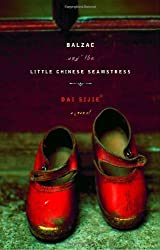 Balzac and the Little Chinese Seamstress : A Novel by Dai Sijie (2001-09-30)
