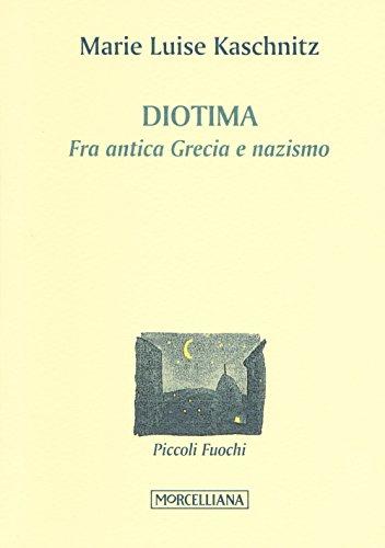 Diotima. Fra antica Grecia e nazismo