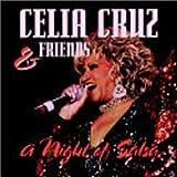 Celia Cruz & Friends: A Night of Salsa by Celia Cruz (2000-02-08)