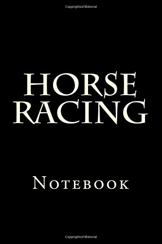 Horse Racing: Notebook por Wild Pages Press