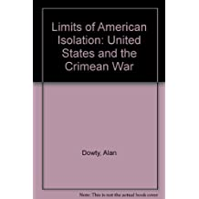 The Limits of American Isolation by Alan Dowty (1971-04-01)