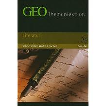 GEO Themenlexikon Band 29: Literatur - Schriftsteller, Werke, Epochen