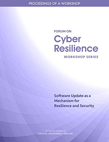 Software-update Kindle (Software Update as a Mechanism for Resilience and Security: Proceedings of a Workshop)