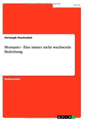 monsanto-eine-immer-mehr-wachsende-bedrohung-by-christoph-staufenbiel-2013-07-07